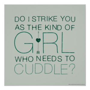 Arrow | The Kind Of Girl Who Needs To Cuddle? Poster