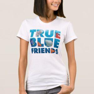 Finding Dory   True Blue Friends T-Shirt
