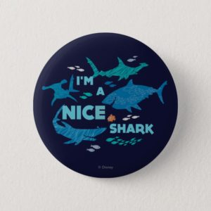 Nemo and Sharks - I'm A Nice Shark Pinback Button