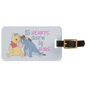 Pooh & Eeyore | Big Hearts Deserve Big Hugs Bag Tag
