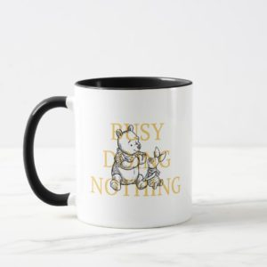 Pooh & Piglet | Busy Doing Nothing Quote Mug