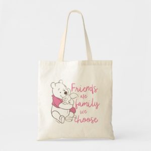 Pooh & Piglet | Friends are Family We Choose Tote Bag