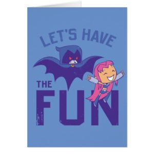 "Teen Titans Go! | Starfire & Raven ""Have The Fun"""