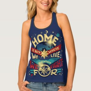 Captain Marvel | Home Is Not Where We Live Tank Top