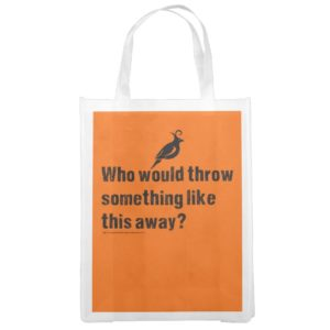 Dumpster Diving Quote Reusable Grocery Bag