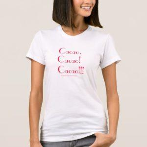 Cacao! White Women's T-Shirt