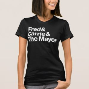 Portlandia Fred & Carrie & The Mayor T-Shirts