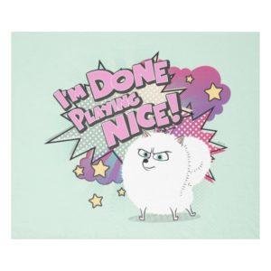 Gidget | I'm Done Playing Nice Fleece Blanket