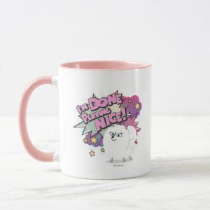 Gidget | I'm Done Playing Nice Mug
