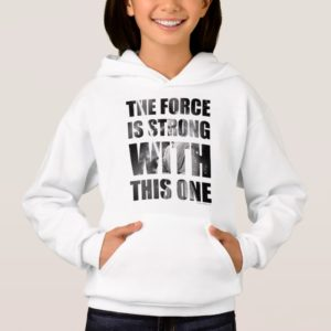 Rey | The Force is Strong with this One Hoodie