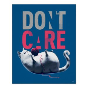 Secret Life of Pets - Chloe | Don't Care Poster