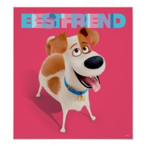 Secret Life of Pets - Max | Best Friend Poster