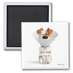 Secret Life of Pets   Max - Don't Laugh Magnet