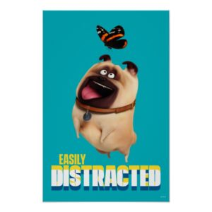 Secret Life of Pets - Mel | Easily Distracted Poster