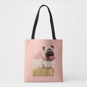 Secret Life of Pets - Mel | Pug-Dorable Tote Bag