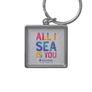 "Aquaman | ""All I Sea Is You"" Colorful Paisley Keychain"