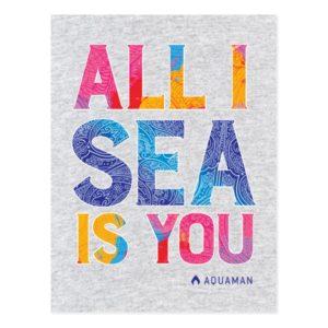 "Aquaman   ""All I Sea Is You"" Colorful Paisley Postcard"