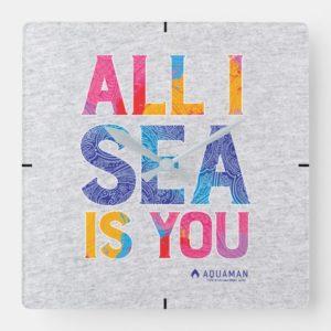 "Aquaman   ""All I Sea Is You"" Colorful Paisley Square Wall Clock"