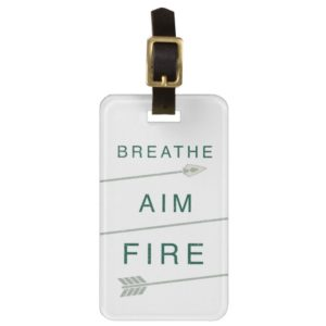 Arrow | Breathe Aim Fire Bag Tag