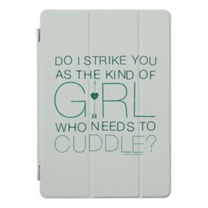 Arrow | The Kind Of Girl Who Needs To Cuddle? iPad Pro Cover