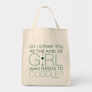 Arrow | The Kind Of Girl Who Needs To Cuddle? Tote Bag