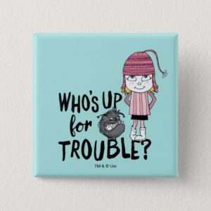 Despicable Me | Edith - Who's Up for Trouble Button