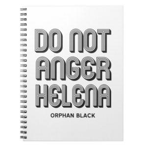 Do Not Anger Helena Notebook