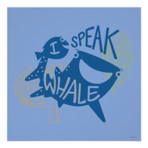 Dory & Destiny | I Speak Whale Poster
