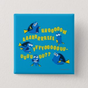 Dory | How Are You? Pinback Button
