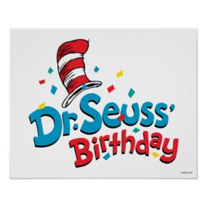 Dr. Seuss' Birthday Poster