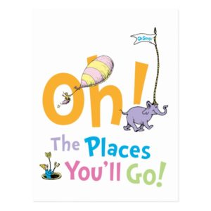 Dr. Seuss | Oh! The Places You'll Go! Postcard