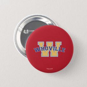 Dr. Seuss | Whoville Athletic Logo Button