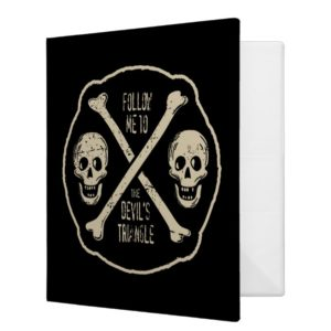 Follow Me To The Devil's Triangle 3 Ring Binder