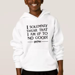I SOLEMNLY SWEAR THAT I AM UP TO NO GOOD™ HOODIE