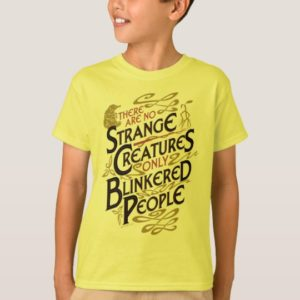 There Are No Strange Creatures T-Shirt