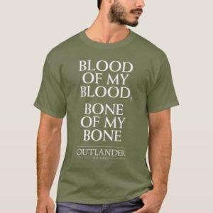 "Outlander | ""Blood of my blood, bone of my bone"" T-Shirt"