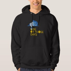 One of Those Days Hoodie