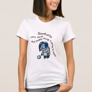 This Happy Thing Isn't Going to Work T-Shirt