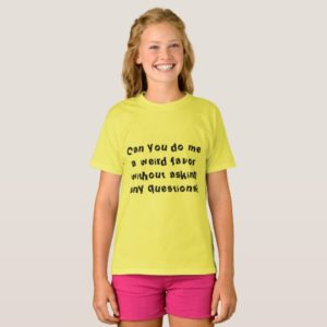 Orphan Black quote Sarah can you do me a weird fav T-Shirt