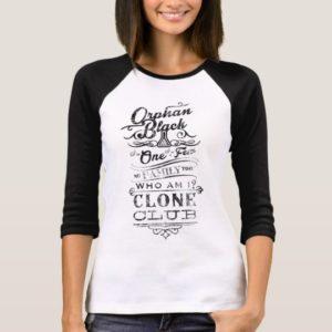Orphan Black | I'm One, I'm a Few T-Shirt