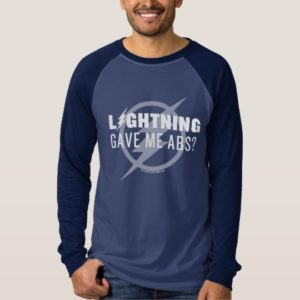 "The Flash | ""Lightning Gave Me Abs?"" T-Shirt"