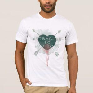 "Arrow   ""Attracted To Bad Boys"" Pierced Heart T-Shirt"
