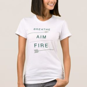Arrow   Breathe Aim Fire T-Shirt