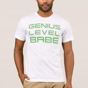 Arrow   Genius Level Babe T-Shirt