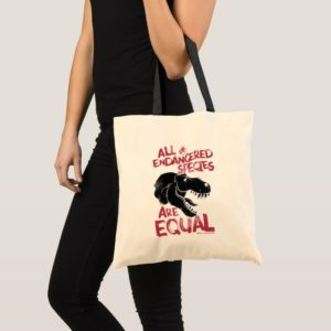 Jurassic World   All Endangered Species are Equal Tote Bag