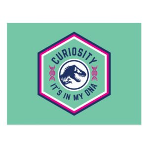 Jurassic World | Curiosity, It's in my DNA Postcard