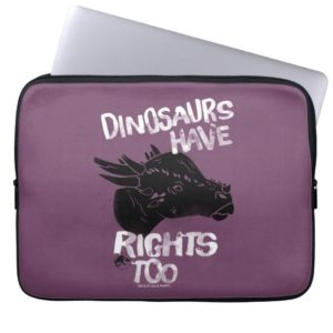 Jurassic World | Dinosaurs Have Rights Too Computer Sleeve
