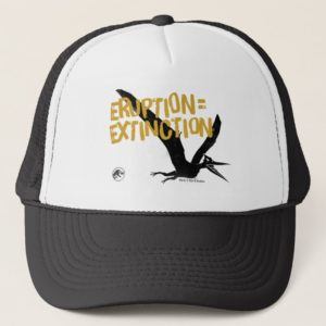 Jurassic World | Eruption = Extinction Trucker Hat