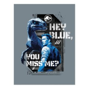 Jurassic World | Hey Blue, You Miss Me? Postcard
