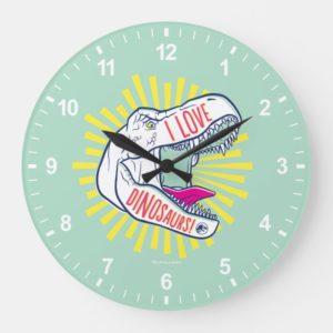 Jurassic World | I Love Dinosaurs Large Clock